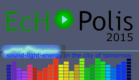 ECHOPOLIS 2015 : Ηχος, Φως, Ενέργεια στα νησιά του αύριο