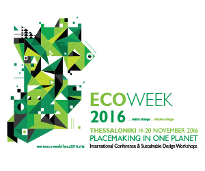 Ecoweek 2016 Θεσσαλονικη PLACEMAKING IN ONE PLANET