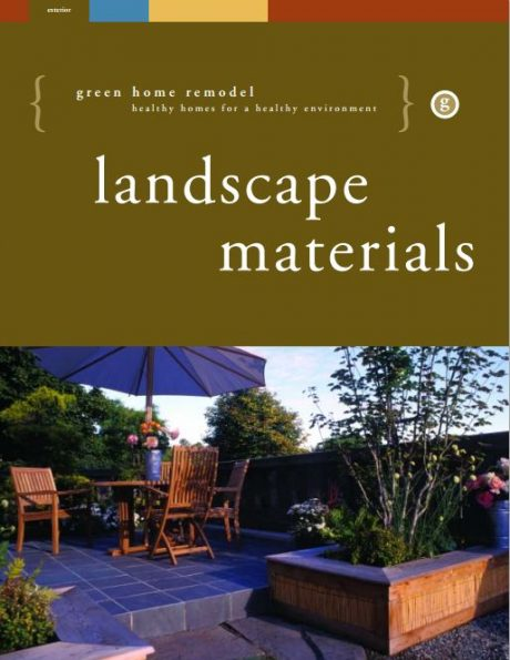 landscape materials (green home remodel)